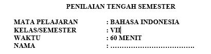 Latihan PTS Bahasa Indonesia Kelas 7 Semester 1