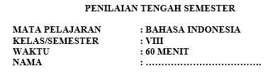 Latihan Soal PTS Bahasa Indonesia Kelas 8 Semester 1