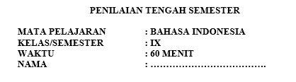 Latihan Soal PTS Bahasa Indonesia Kelas 9 Semester 1