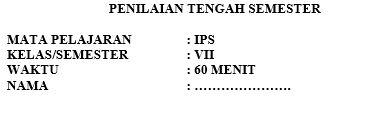 Latihan Soal PTS IPS Kelas 7 Semester 1