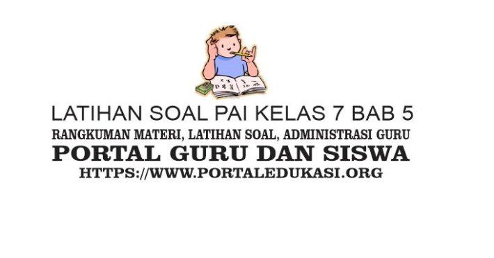 Latihan Soal PAI Kelas 7 Bab 5