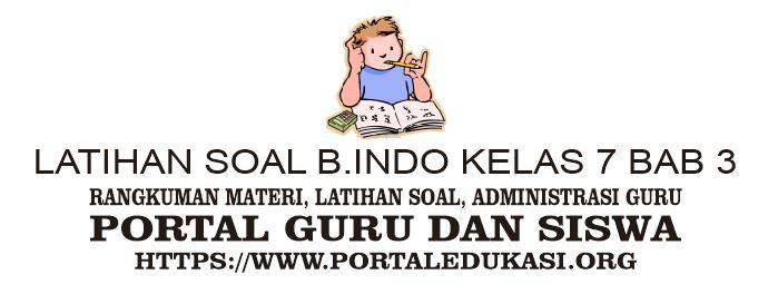 latihan soal indonesia kelas 7 bab 3
