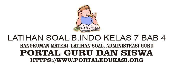 latihan soal indonesia kelas 7 bab 4