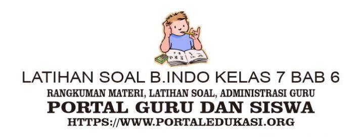 latihan soal indonesia kelas 7 bab 6
