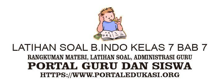 latihan soal indonesia kelas 7 bab 7