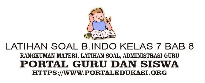 latihan soal indonesia kelas 7 bab 8