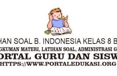 latihan soal indonesia kelas 8 bab 8