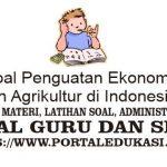 Latihan Soal Penguatan Ekonomi Maritim dan Agrikultur di Indonesia