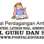 Latihan Soal Perdagangan Antardaerah, Antarpulau, Perdagangan Internasional