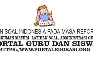 latihan soal indonesia pada reformasi